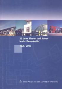 25 Jahre Planen und Bauen in der Demokratie – 1976-2000