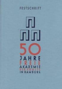 50 Jahre Freie Akademie der Künste in Hamburg