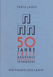 Tanja Lange – 50 Jahre Freie Akademie der Künste in Hamburg