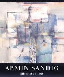 Armin Sandig – Bilder 1974-1999
