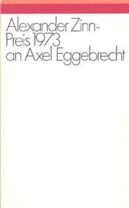 Alexander Zinn-Preis 1973 an Axel Eggebrecht