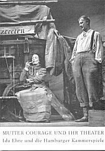 Mutter Courage und ihr Theater – Ida Ehre und die Hamburger Kammerspiele