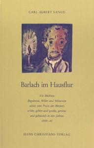 Carl Albert Lange – Barlach im Hausflur