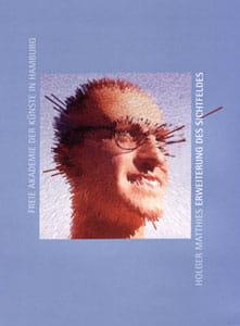 Holger Matthies: Erweiterung des Sichtfeldes / Kopf an Kopf