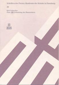 Nr. 20 Karl Schneider – zum 100. Geburtstag des Baumeisters